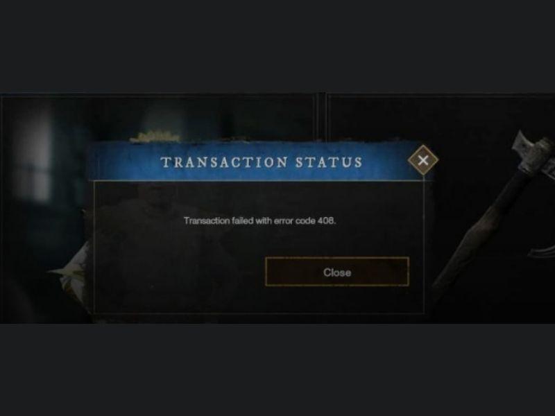How to fix New World failed transaction error code 408?